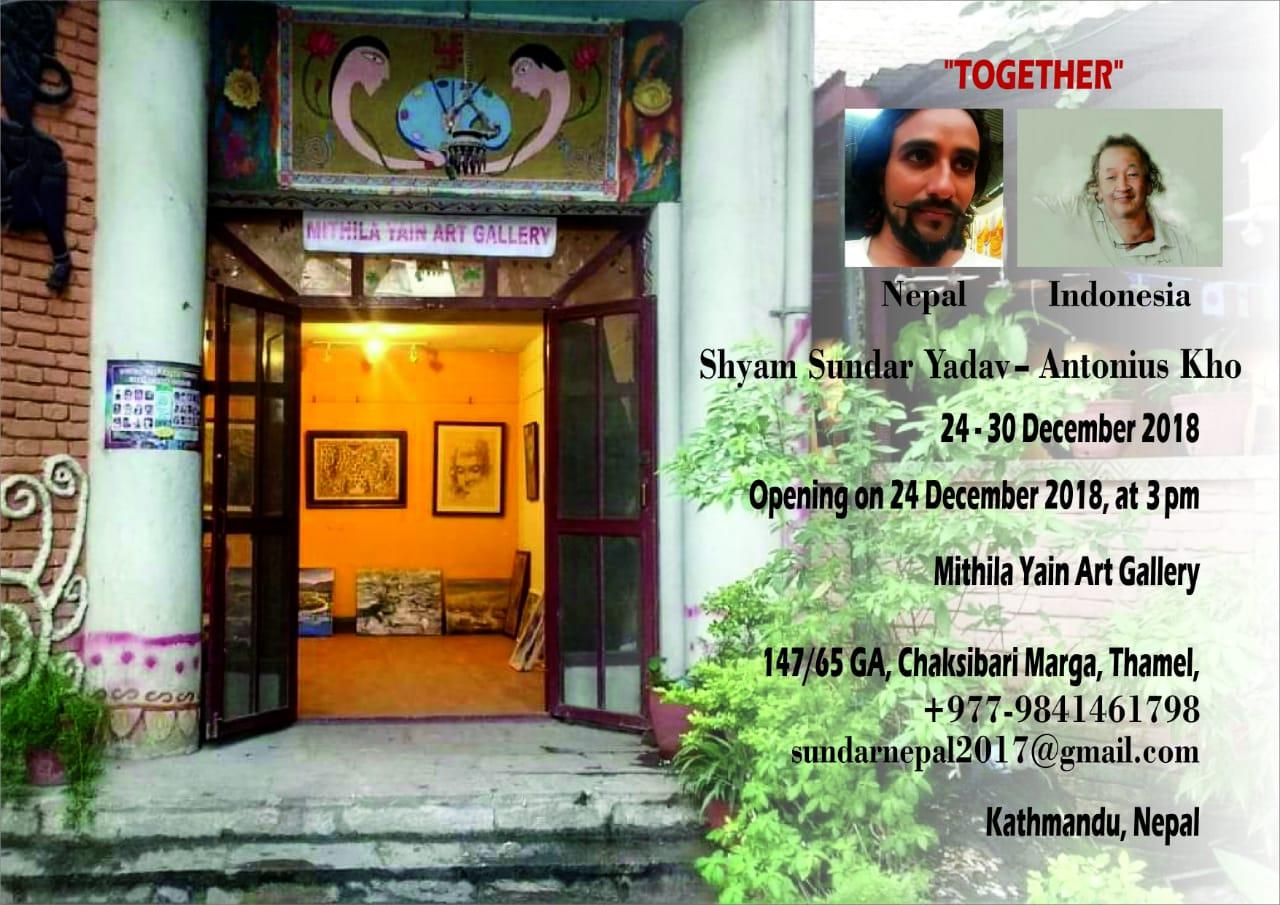 Together Painting Exhibition Antonius Kho - Sundar Yadav 24-30 Dec Nepal