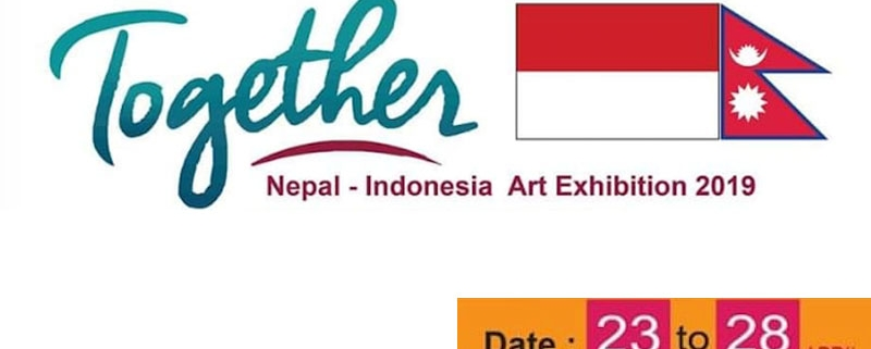 Together Nepal Indonesia Art Exhibition April 2019