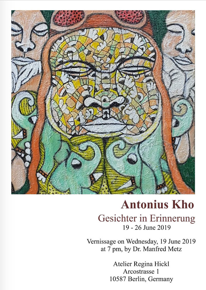 Gesichter in Erinnerung - Antonius Kho Exhibition 19-26 June 2019
