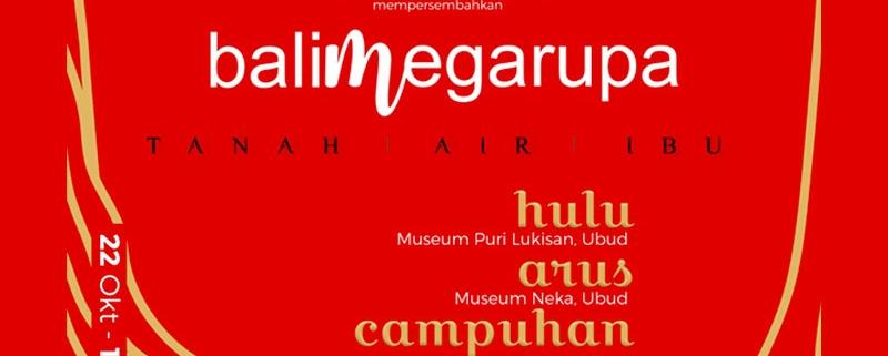Bali-Mega-Rupa-Tanah-Air-Ibu-103-seniman-Lintas-Rupa-22-oct-10-Nov-2019-Ubud-Bali-t